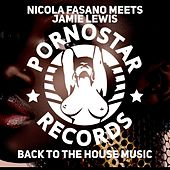 Play & Download Back 2 the House Music by Nicola Fasano | Napster