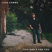 Play & Download This One's for You - EP by Luke Combs | Napster