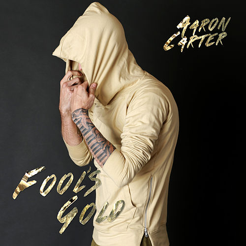 Play & Download Fool's Gold by Aaron Carter | Napster