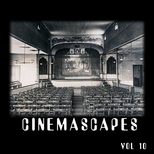 Play & Download CinemaSCAPES, Vol 10 by Amanda Lee Falkenberg | Napster