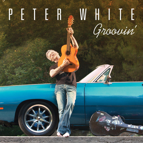 Play & Download Groovin' by Peter White | Napster