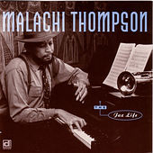 Play & Download The Jaz Life by Malachi Thompson | Napster