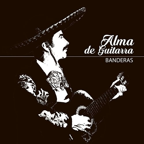 Play & Download Alma de Guitarra by Banderas | Napster