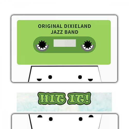 Hit It by Original Dixieland Jazz Band