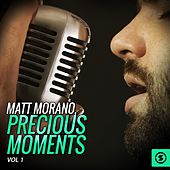 Matt Morano, Precious Moments, Vol. 1 by Matt Monro
