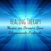 Healing Therapy - Musica per Dormire Bene Rilassamento Profondo con Suoni Terapeutici Dolci Strumentali New Age by Bedtime Songs Collective
