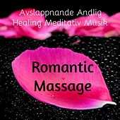 Romantic Massage - Avslappnande Andlig Healing Meditativ Musik med Chillout Lounge Piano Bar Ljud by Pure Massage Music