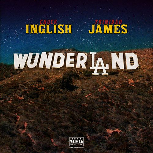 WunderLAnd (feat. Trinidad James) by Chuck Inglish
