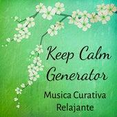 Play & Download Keep Calm Generator - Musica Curativa Relajante para Meditación Profunda y Entrenamiento de la Mente con Sonidos Naturales Instrumentales New Age by Various Artists | Napster