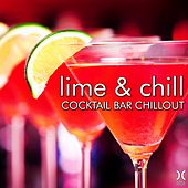 Play & Download Lime & Chill: Cocktail Bar Chillout by Various Artists | Napster