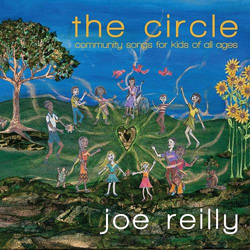 Play & Download The Circle by Joe Reilly | Napster