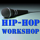 Hip Hop Workshop von Various Artists