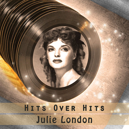 Hits over Hits by Julie London