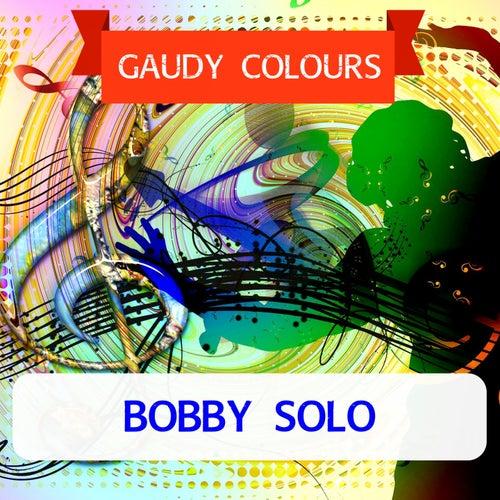 Gaudy Colours di Bobby Solo