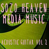 Play & Download Acoustic Guitar, Vol. 2 by Sozo Heaven | Napster