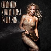 Play & Download Champagne & Vocal House: Ischgl 2017 by Various Artists | Napster