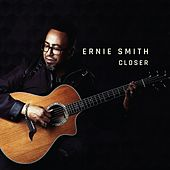 Play & Download Closer by Ernie Smith | Napster