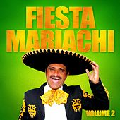 Fiesta Mariachi, Vol. 2 by Various Artists