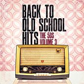 Play & Download Back to Old School Hits: The 50s, Vol. 3 by Various Artists | Napster