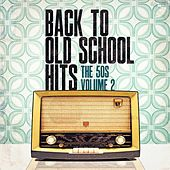 Back to Old School Hits: The 50s, Vol. 2 by Various Artists
