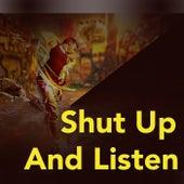 Shut Up And Listen von Various Artists