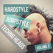 Hardstyle Jumpstyle Techno Heads, Vol. 2 by Various Artists