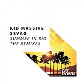 Summer in Rio - The Remixes by Kid Massive