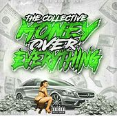 Money over Everything by The Collective