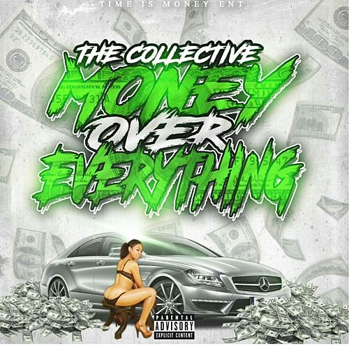 Play & Download Money over Everything by The Collective | Napster