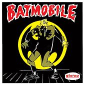 Play & Download Batmobile by Batmobile | Napster