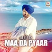 Play & Download Maa Da Pyaar by Malkit Singh | Napster