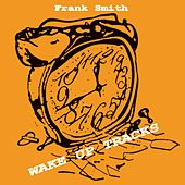 Wake  Up Tracks by Frank Smith