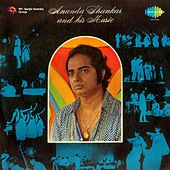 Ananda Shankar and His Music by Ananda Shankar