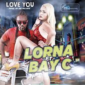 Play & Download Love You by Lorna | Napster