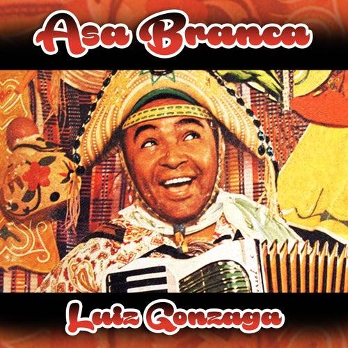 Play & Download Asa Branca by Luiz Gonzaga | Napster