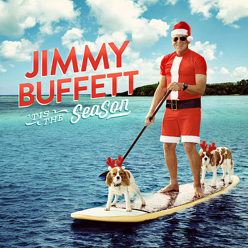 Play & Download 'Tis the SeaSon by Jimmy Buffett | Napster