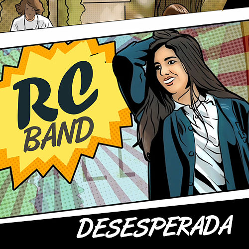 Desesperada de RC Band