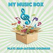 Play & Download My Music Box Plays Jean-Jacques Goldman by Le Monde d'Hugo | Napster