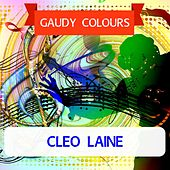 Gaudy Colours by Cleo Laine
