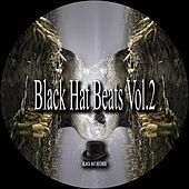 Play & Download Black Hat Beats, Vol. 2 by Various Artists   Napster