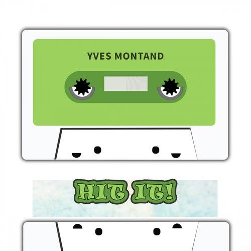 Hit It de Yves Montand