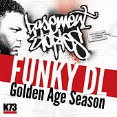 Golden Age Season (Basement Stories Lp) by Funky DL
