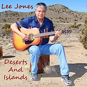 Play & Download Deserts and Islands by Lee Jones | Napster