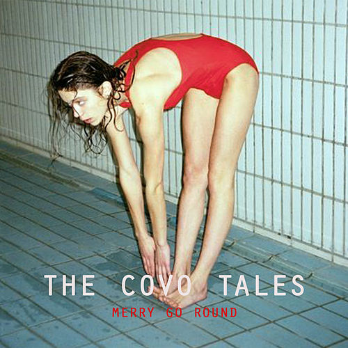 Play & Download The Covo Tales by Merry-Go-Round | Napster