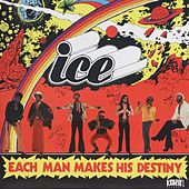 Each Man Makes His Destiny by Ice