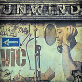 Play & Download Unwind by V.I.C. | Napster