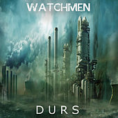 Play & Download Watchmen by Durs | Napster