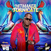 Play & Download Fornicate - Single by The Hitmaker | Napster