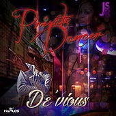 Play & Download Private Dancer - Single by Devious | Napster
