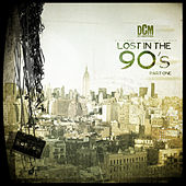 Lost In The 90's, Vol. 1 von Various Artists